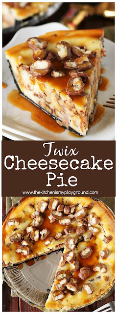 Twix Cheesecake Pie ~ If you love Twix candy bars, you will love them even more in this creamy cheesecake pie! #Twix #cheesecake #pie #Halloweencandyrecipes #leftoverhalloweencandy #cheesecakepie   #thekitchenismyplayground  www.thekitchenismyplayground.com