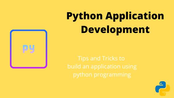 Python Application development tricks | Free course | Download