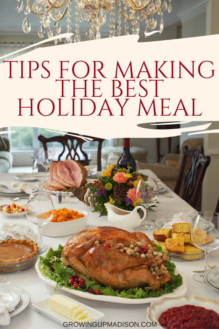 Tips for Making the Best Holiday Meal - AnnMarie John