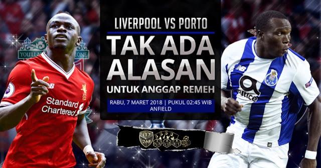 Prediksi Liverpool Vs Porto, Rabu 07 Maret 2018 Pukul 02.45 WIB