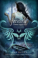 Review: Foretold by Jana Oliver