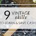 Money Saving Vintage Skills