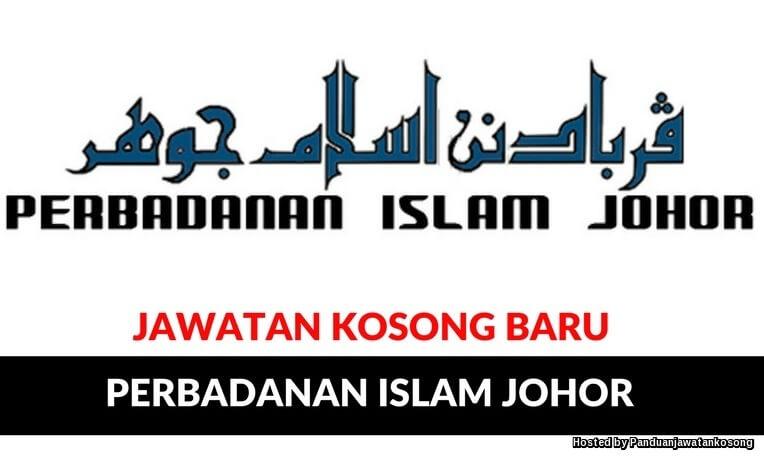 Iklan Jawatan Kosong Perbadanan Islam Johor (15 Mei 2018)