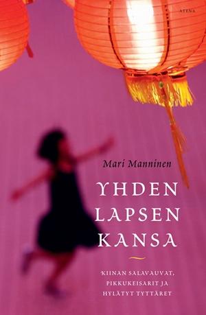 Mari Manninen: Yhden lapsen kansa