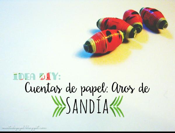Cuentas de Papel de Sandía: Idea DIY