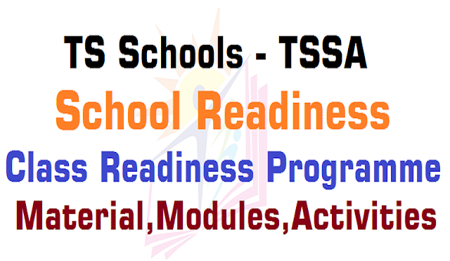 TS Schools Readiness & Class Readiness Program 2016 Material, Modules, Activities