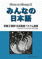 Minna no Nihongo II - Bản dịch tiếng Việt | みんなの日本語 初級 II 翻訳・文法解説 ベトナム語版