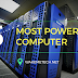 Top 5 Most Powerfull Computer in the World