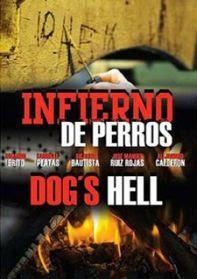 Infierno de Perros – DVDRIP LATINO
