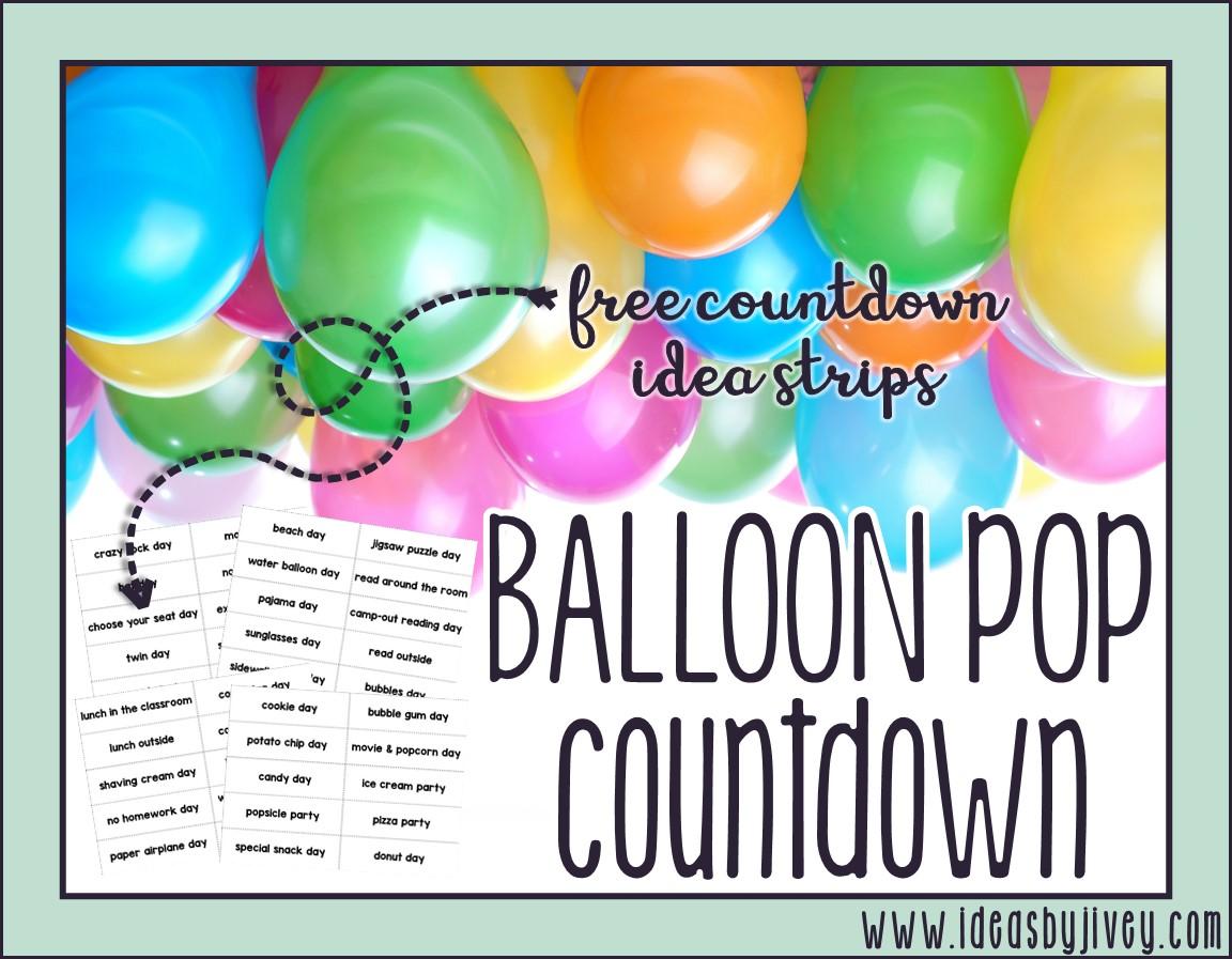 Balloon Pop Countdown FREEBIE Ideas By Jivey