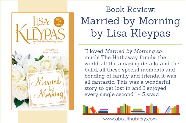 Book Review: Married by Morning by Lisa Kleypas | About That Story