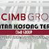 Jawatan Kosong di CIMB Group - 18 Ogos 2018