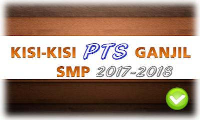 Kisi Kisi PKN SMP Kelas 7, 8, 9 Kurikulum 2013 Tahun Pelajaran 2017/2018