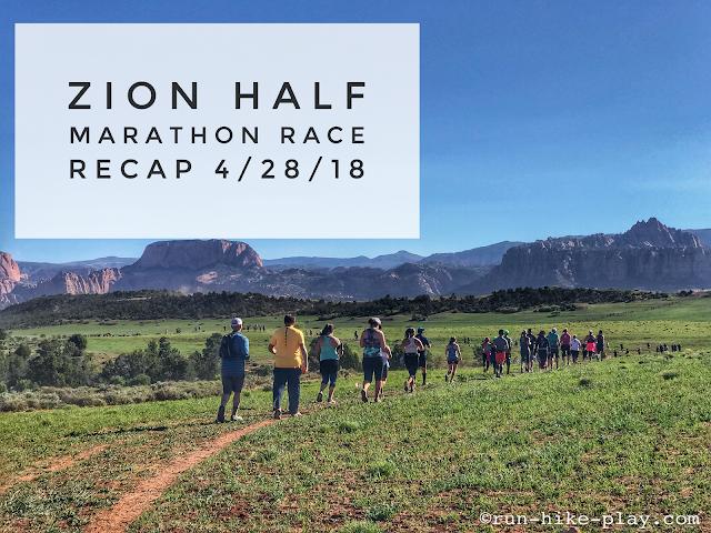 Zion Half Marathon Race Recap 4/28/18