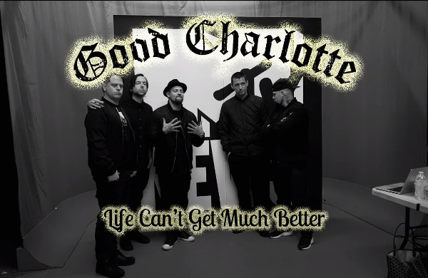 Lirik lagu Life Can't Get Much Better Good Charlotte
