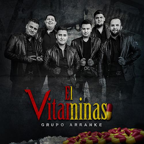 Grupo Arranke - El Vitaminas (Corridos Nuevos 2017)