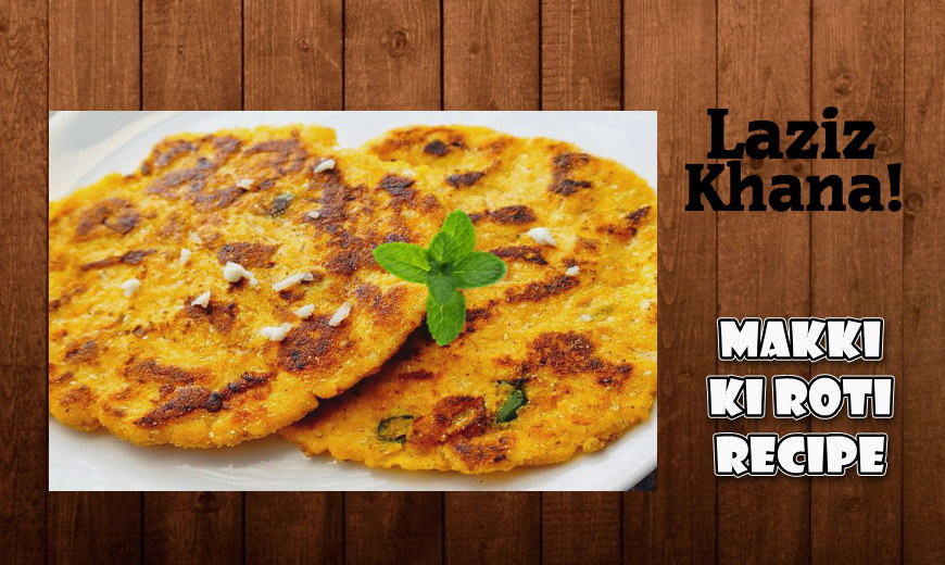 Makki ki Roti Recipe in Roman English - Makki ki Roti Banane ka Tarika