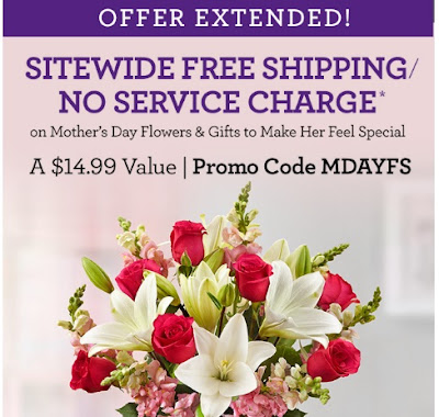 1800Flowers Free Shipping No Service Fee Mother's Day Promo Code
