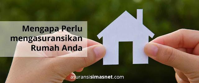 Keunggulan Asuransi rumah Dari Simasnet