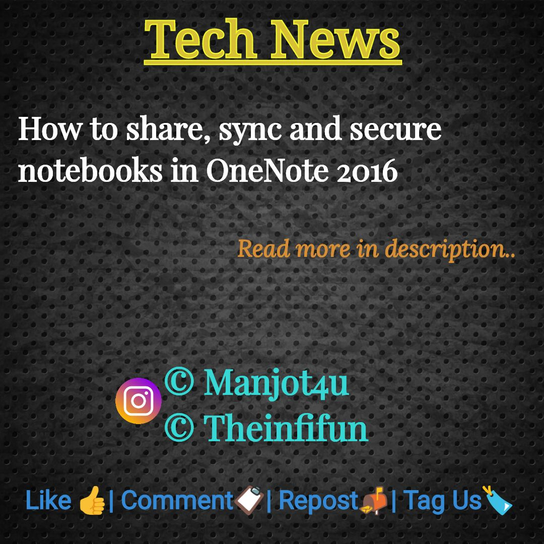 How to share, sync and secure notebooks in OneNote 2016