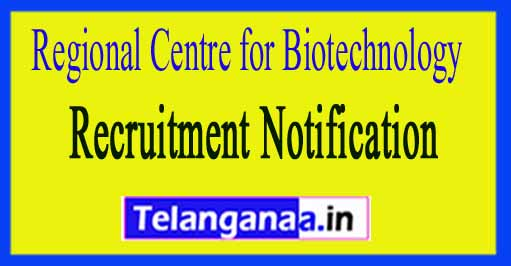 Regional Centre for Biotechnology RCB Recruitment Notification 2017