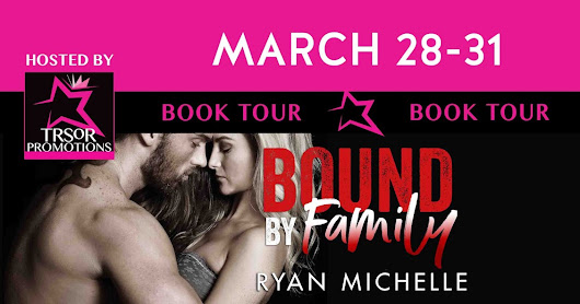 Book Tour: Ryan Michele - Bound by Family