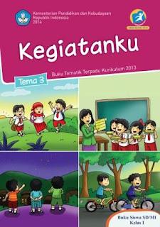 Buku Kurikulum 2013 SD Kelas 1 Tema 3 Buku Siswa Revisi 2014