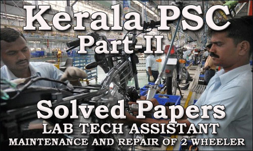 Solved Question Paper - Lab Tech Assistant - Maintenance & Repairs of Two Wheelers (Part II)