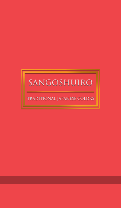 SANGOSHUIRO -Traditional Japanese Colors