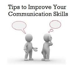 Tips You Should Know For Effective Communication Skills