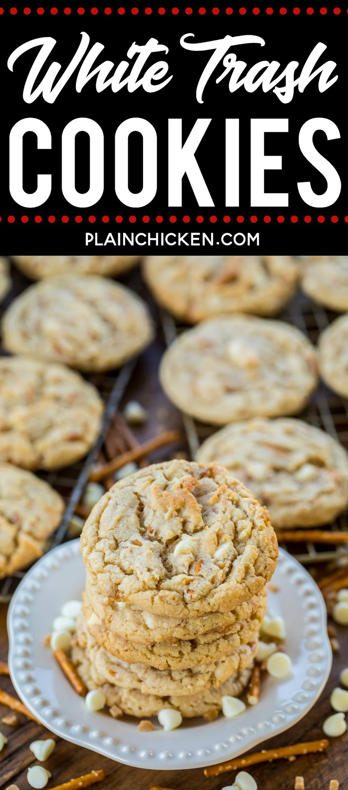 White Trash Cookies - cookies loaded with white chocolate chips, toffee bits and pretzels. Sweet & salty in every bite. Copycat recipe of my favorite cookie at a local bakery. These are DANGEROUSLY delicious! These cookies never last long in our house! #cookies #whitechocolate #chocolatechipcookies