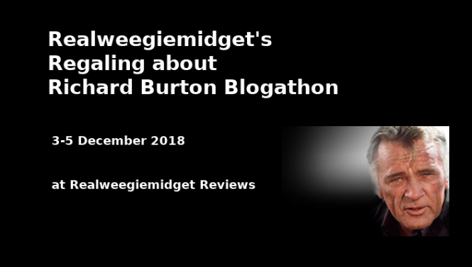 Regaling about Richard Burton Blogathon -- Dec. 3-5
