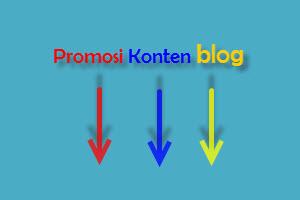 rahasia promosi konten blog