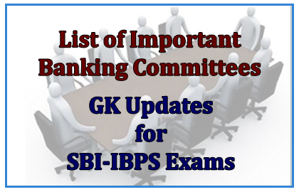 List of Important Banking Committees
