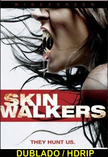 Assistir Skinwalkers    Amaldiçoados (Dublado)
