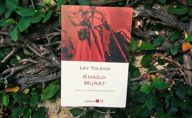 [RESENHA #481] KHADJI-MURÁT - LEV TOLSTÓI