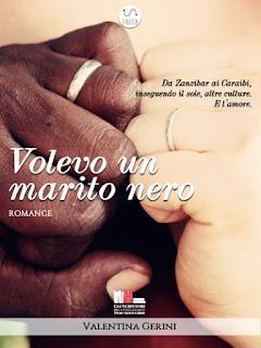 Volevo-un-marito-nero -Valentina-Gerini-incipit