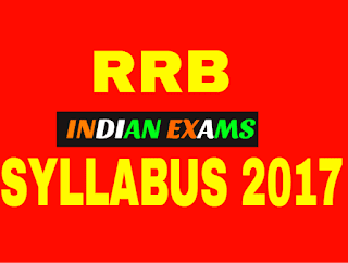 RRB Exam Syllabus 2017