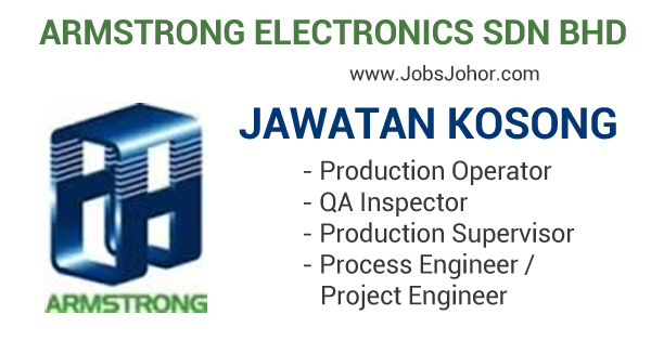 Jawatan Kosogn Armstrong Electronics Sdn Bhd 2016 Terkini di Kulaijaya, Johor