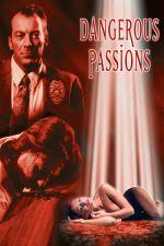 Dangerous Passions 2003