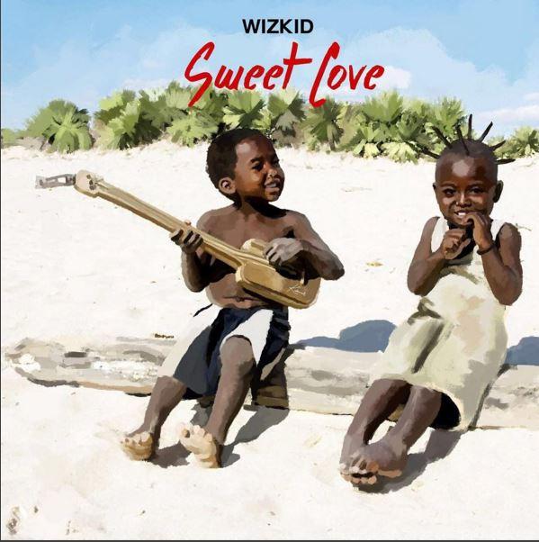 Wizkid's New Album Sweet Love