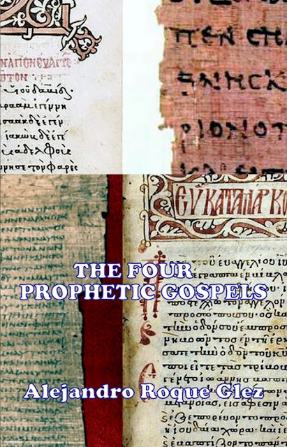 The Four Prophetic Gospels at Alejandro's Libros