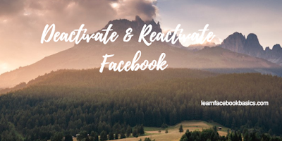 How to Deactivate and Reactivate Facebook