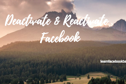 How to Deactivate And Reactivate Your Facebook Account - Deactivate or Reactivate FB Account