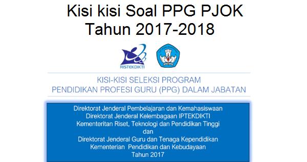 Kisi Kisi Soal Ppg Pjok Tahun 2017 2018 Akses Guru