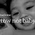 Klongversations: Towtow Not Baby!