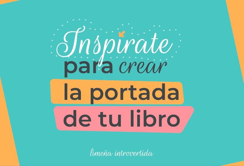 Ejemplos para crear la mejor portada para tu libro
