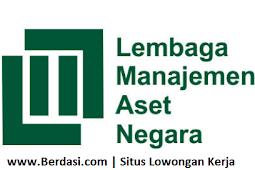 Penerimaan Pegawai Lembaga Manajemen Aset Negara (LMAN) Minimal D3 Semua Jurusan