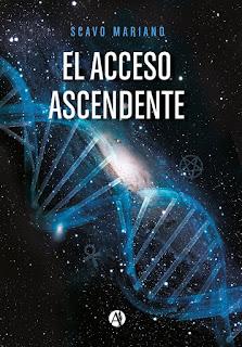 """Reseña de """"El acceso ascendente"""" - Mariano Scavo"""