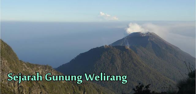 misteri dan sejarah gunung welirang